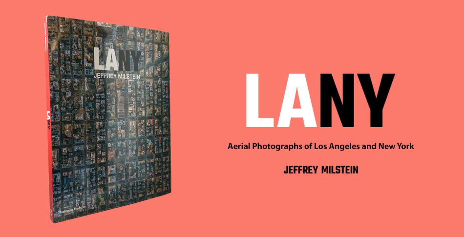 LA NY: Aerial Photographs of Los Angeles and New York Learn more