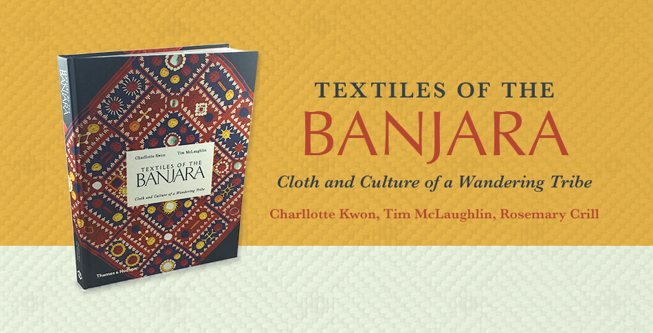 Textiles of the Banjara Learn More