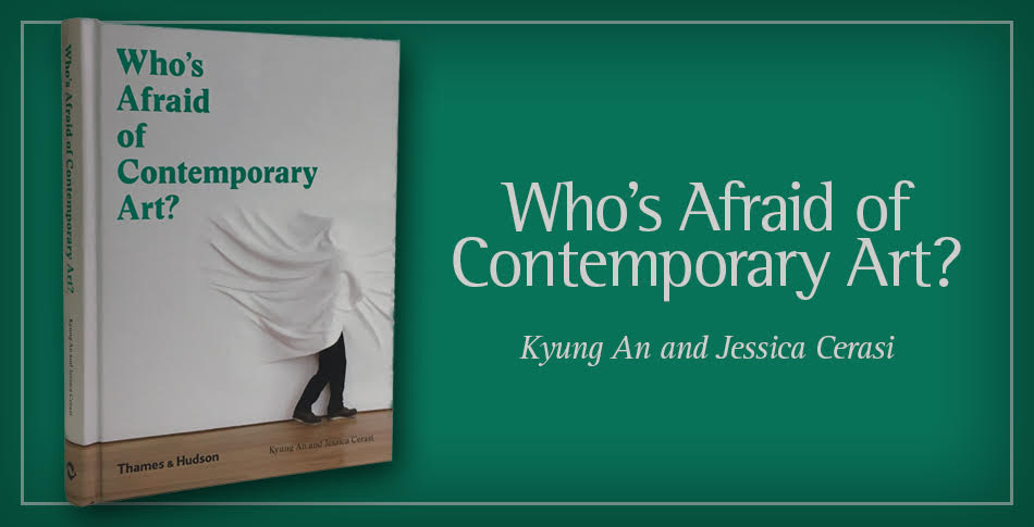 Who's Afraid of Contemporary Art? Learn More